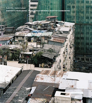 Titelseite von 'Portraits from above – Hong Kong's informal rooftop communities'