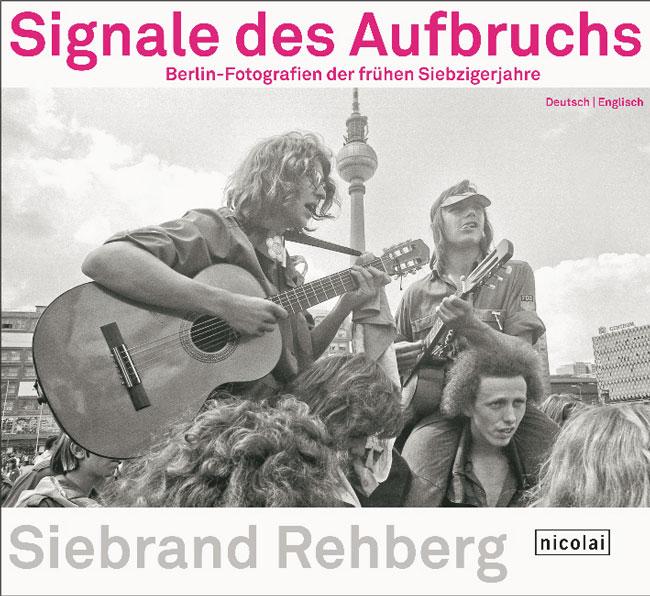 Titelseite des Buches 'Siebrand Rehberg: Signale des Aufbruchs'