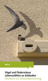 "Titel der Broschüre ""Vögel und Fledermäuse – Lebensstätten an Gebäuden"""