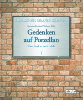 Buchtitel: Gedenken auf Porzellan – Eine Stadt erinnert sich