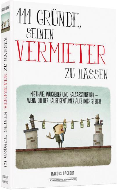 Titelseite des Buches '111 Gründe, seinen Vermieter zu hassen'